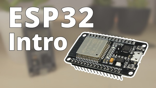 New Course: Programming ESP32 with Arduino IDE